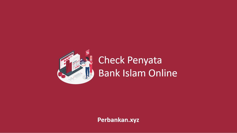 Check Penyata Bank Islam Online