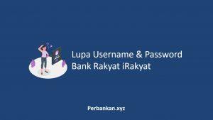 Lupa Username dan Password Bank Rakyat