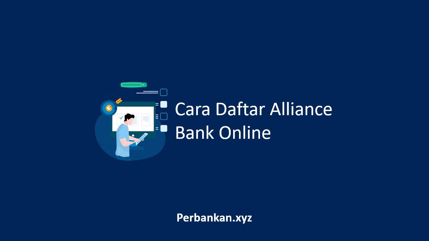 Cara Daftar Alliance Bank Online