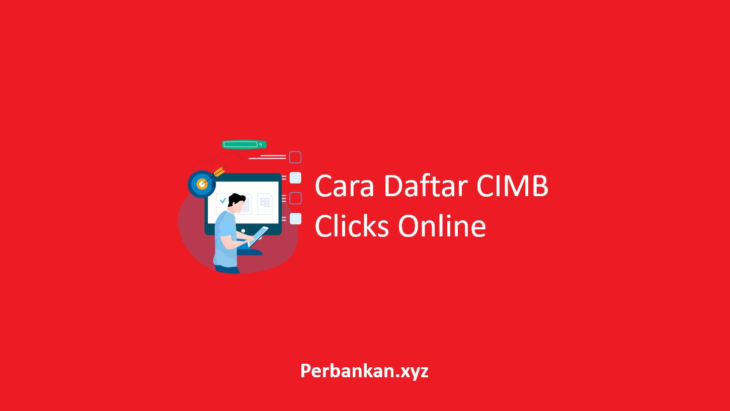Cara Daftar CIMB Clicks Online