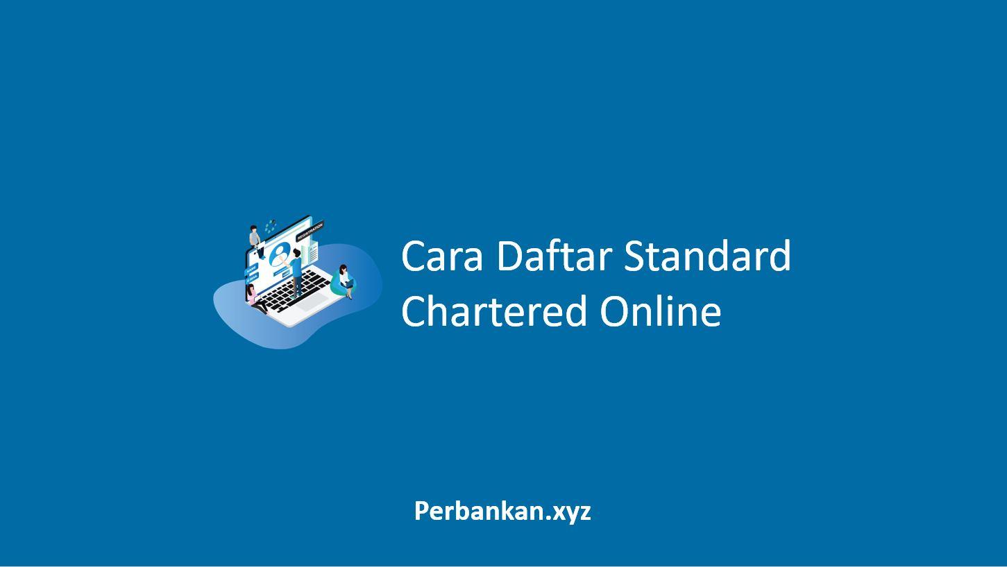 Cara Daftar Standard Chartered Online