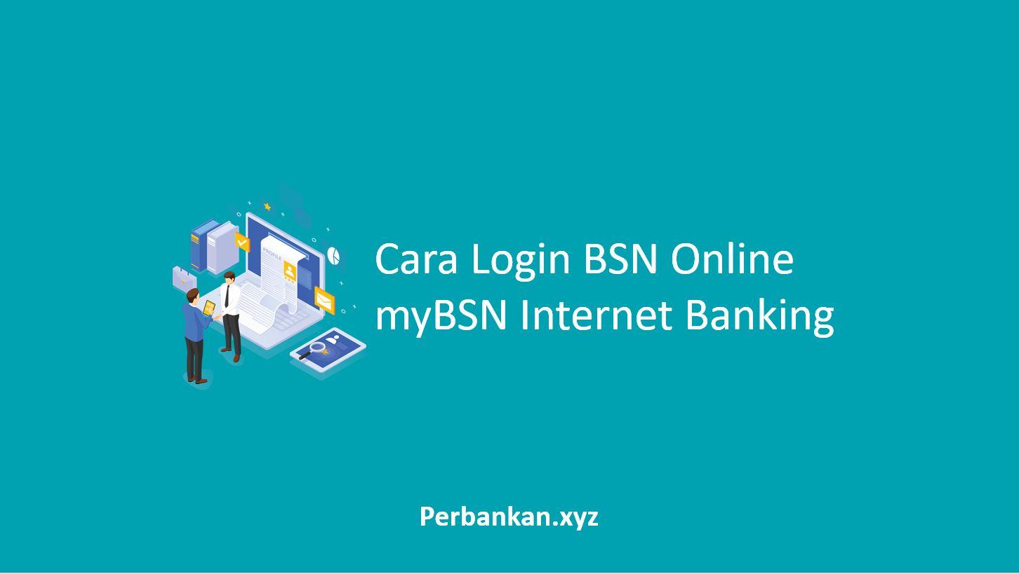 Cara Login BSN Online