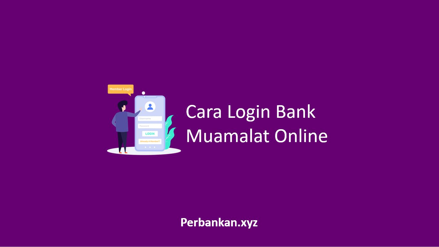 Cara Login Bank Muamalat Online
