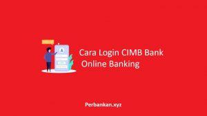 Cara Login CIMB Bank Online