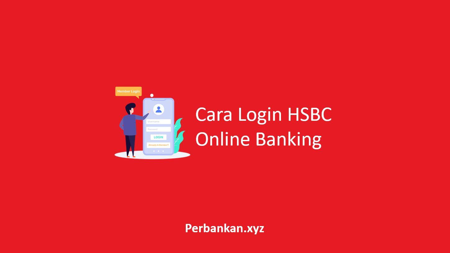 Cara Login HSBC Online