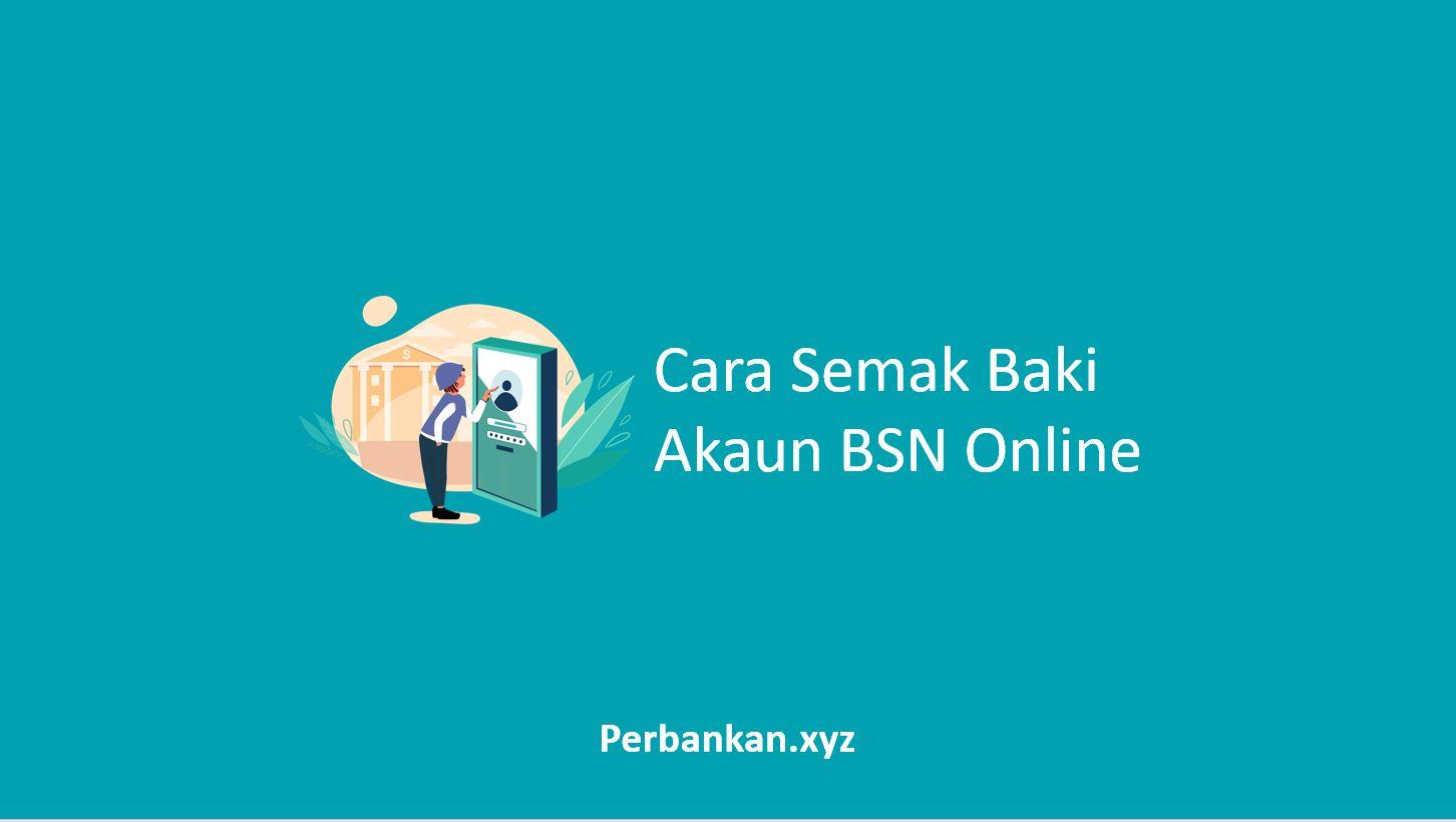 Cara Semak Baki Akaun BSN Online