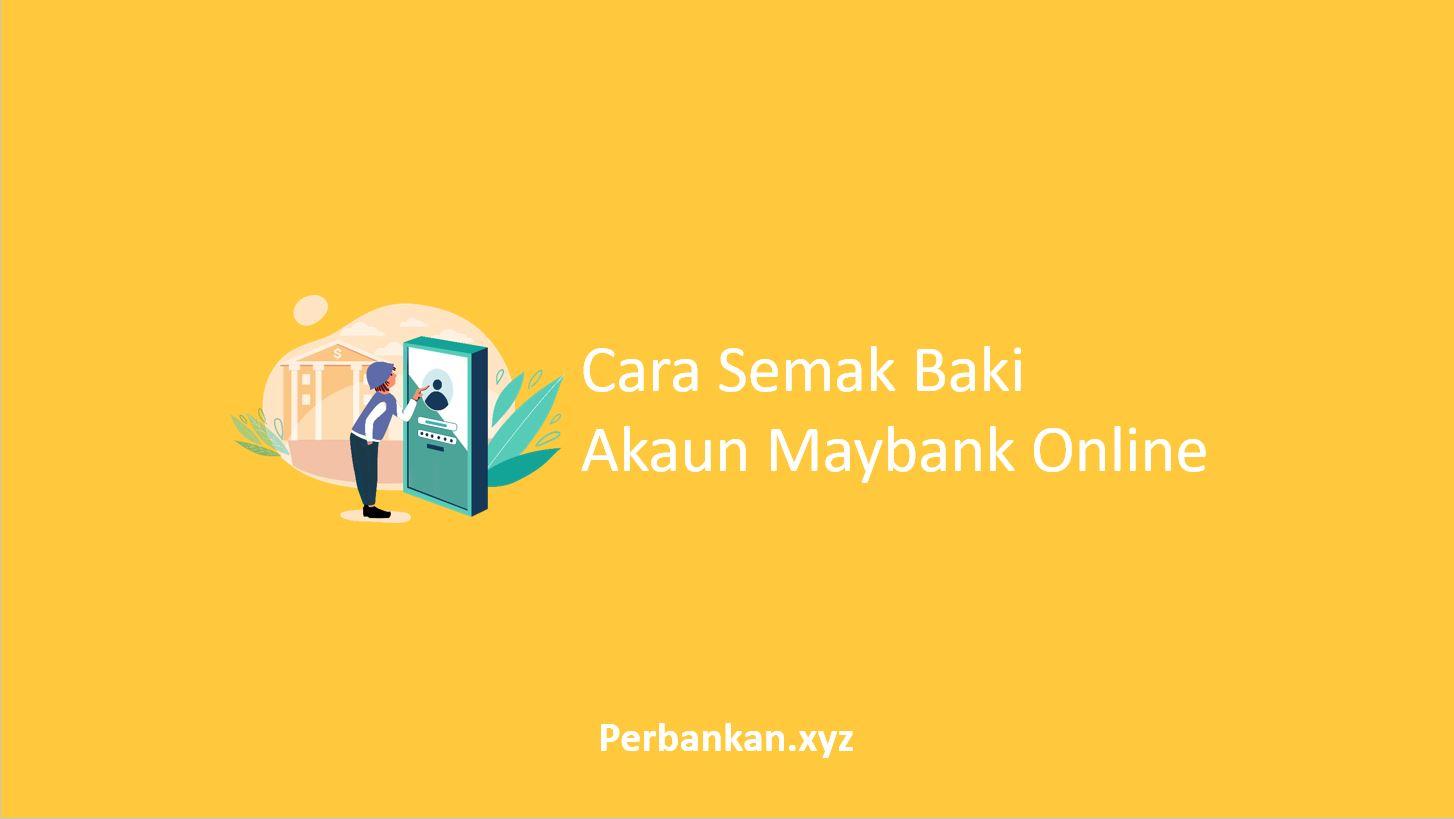 Cara Semak Baki Akaun Maybank Online
