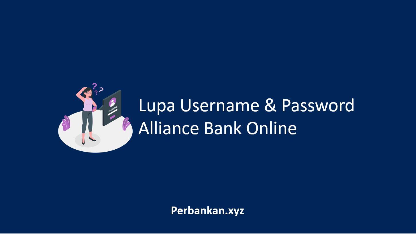 Lupa Username dan Password Alliance Bank Online