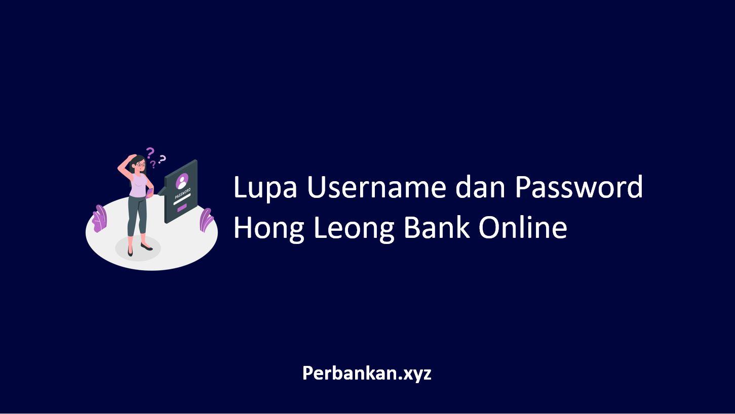 Lupa Username dan Password Hong Leong Bank Online