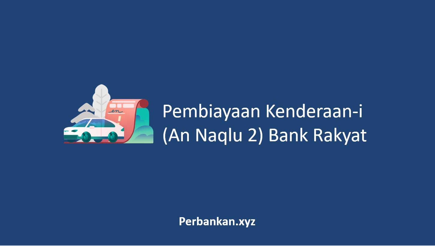 Pembiayaan Kenderaan Bank Rakyat