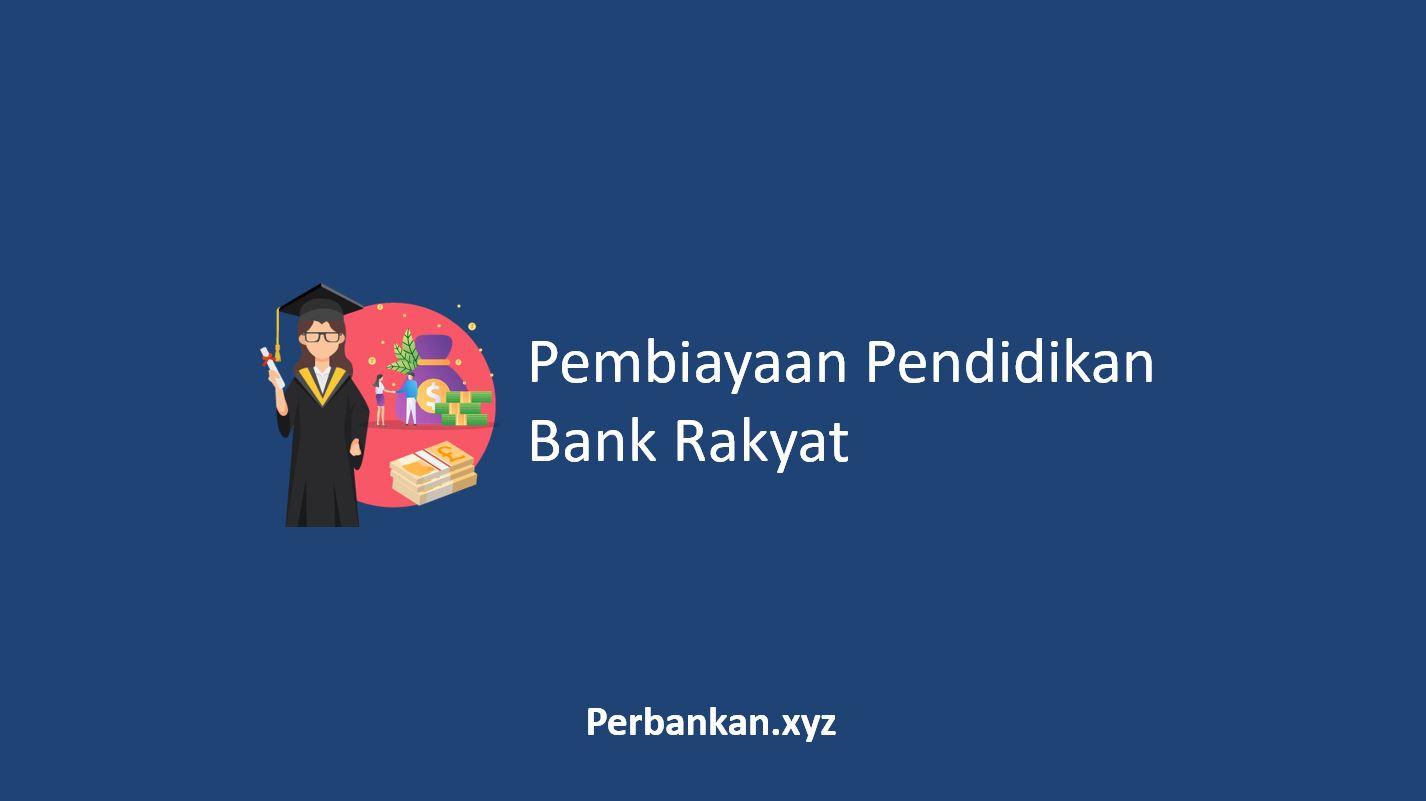 Pembiayaan Pendidikan Bank Rakyat