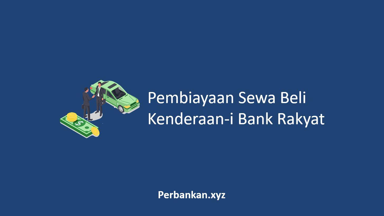 Pembiayaan Sewa Beli Kenderaan-i Bank Rakyat