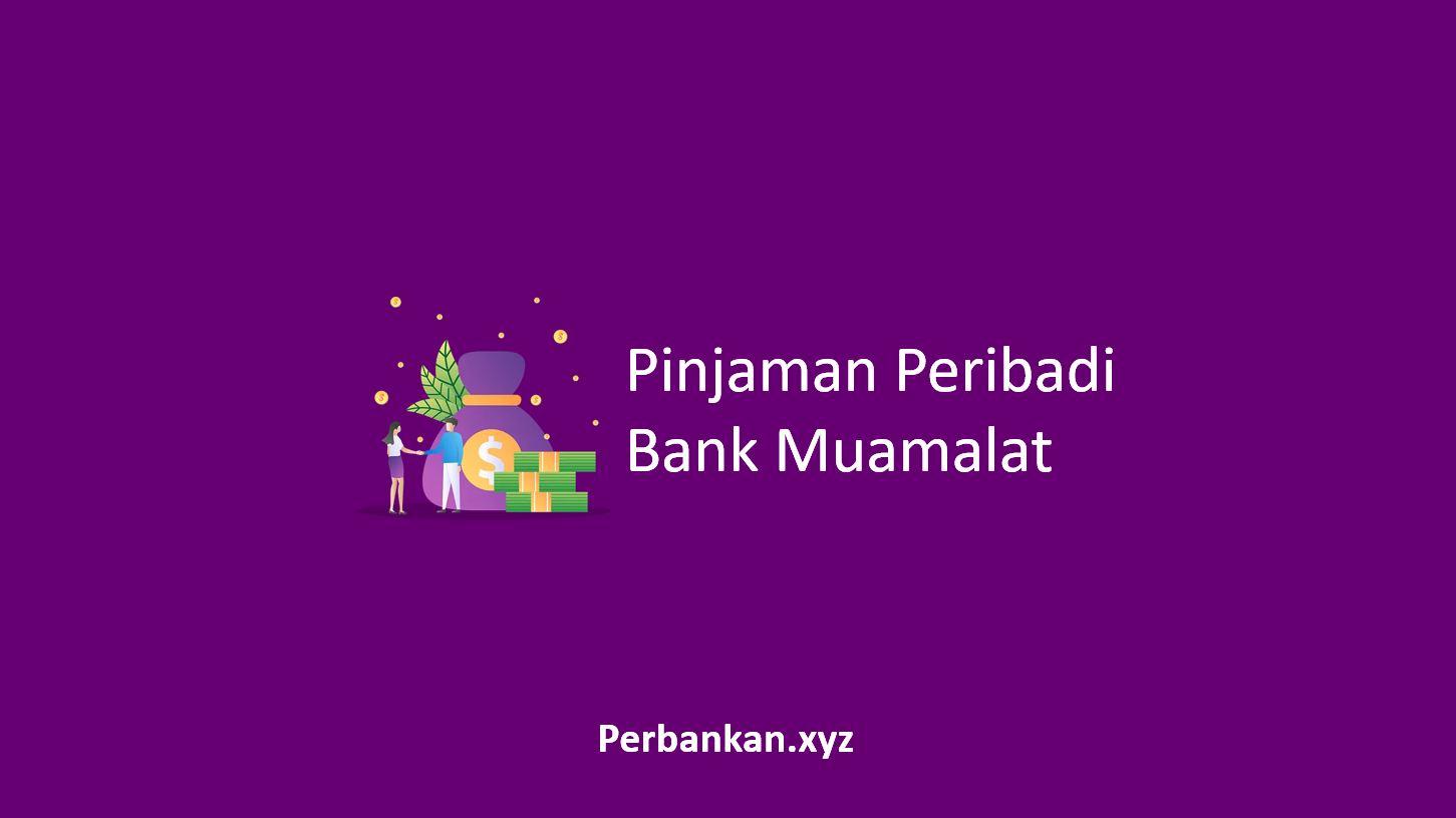 Pinjaman Peribadi Bank Muamalat