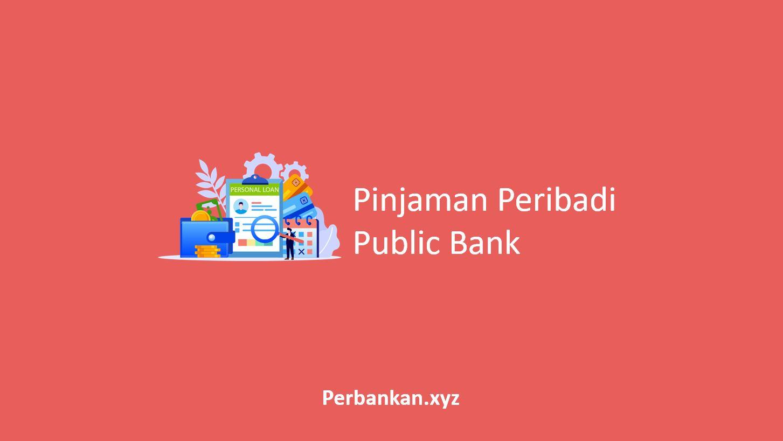 Pinjaman Peribadi Public Bank