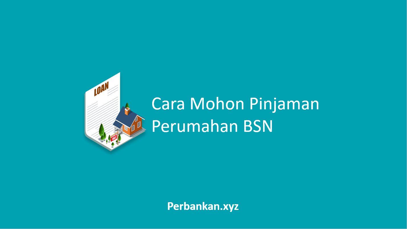 Pinjaman Perumahan BSN