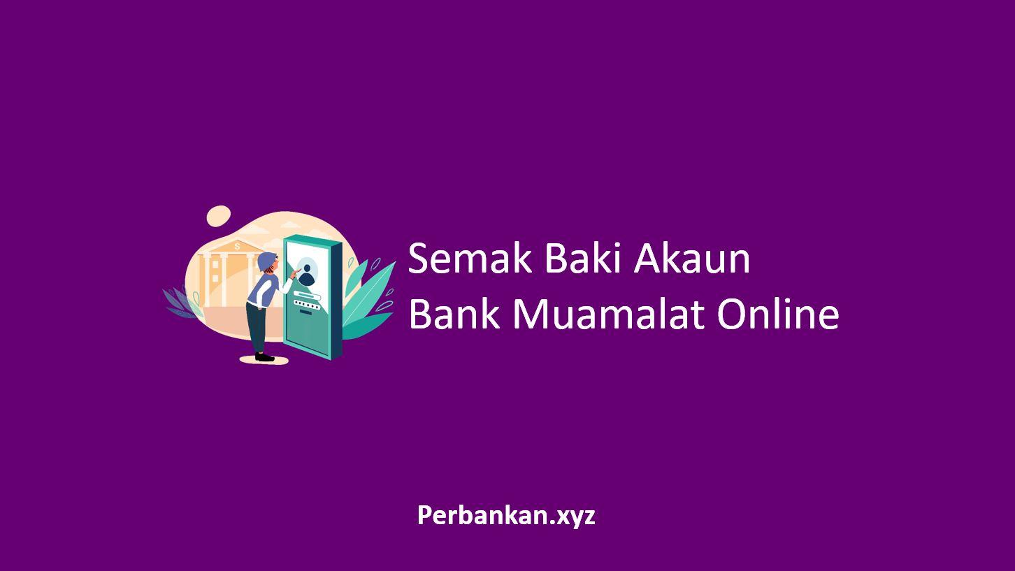 Semak Baki Akaun Bank Muamalat Online