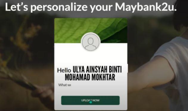 Upload Now Maybank2u