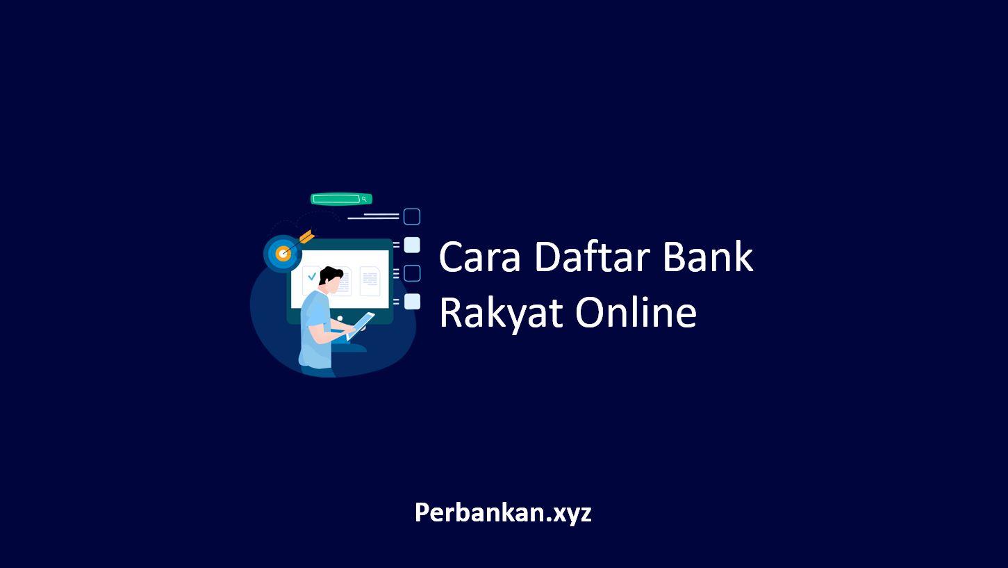 Cara Daftar Bank Rakyat Online