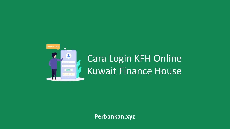 Cara Login KFH Online