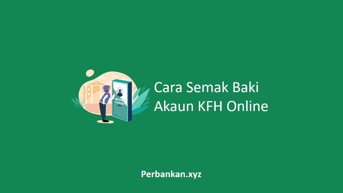 Cara Semak Baki Akaun KFH Online