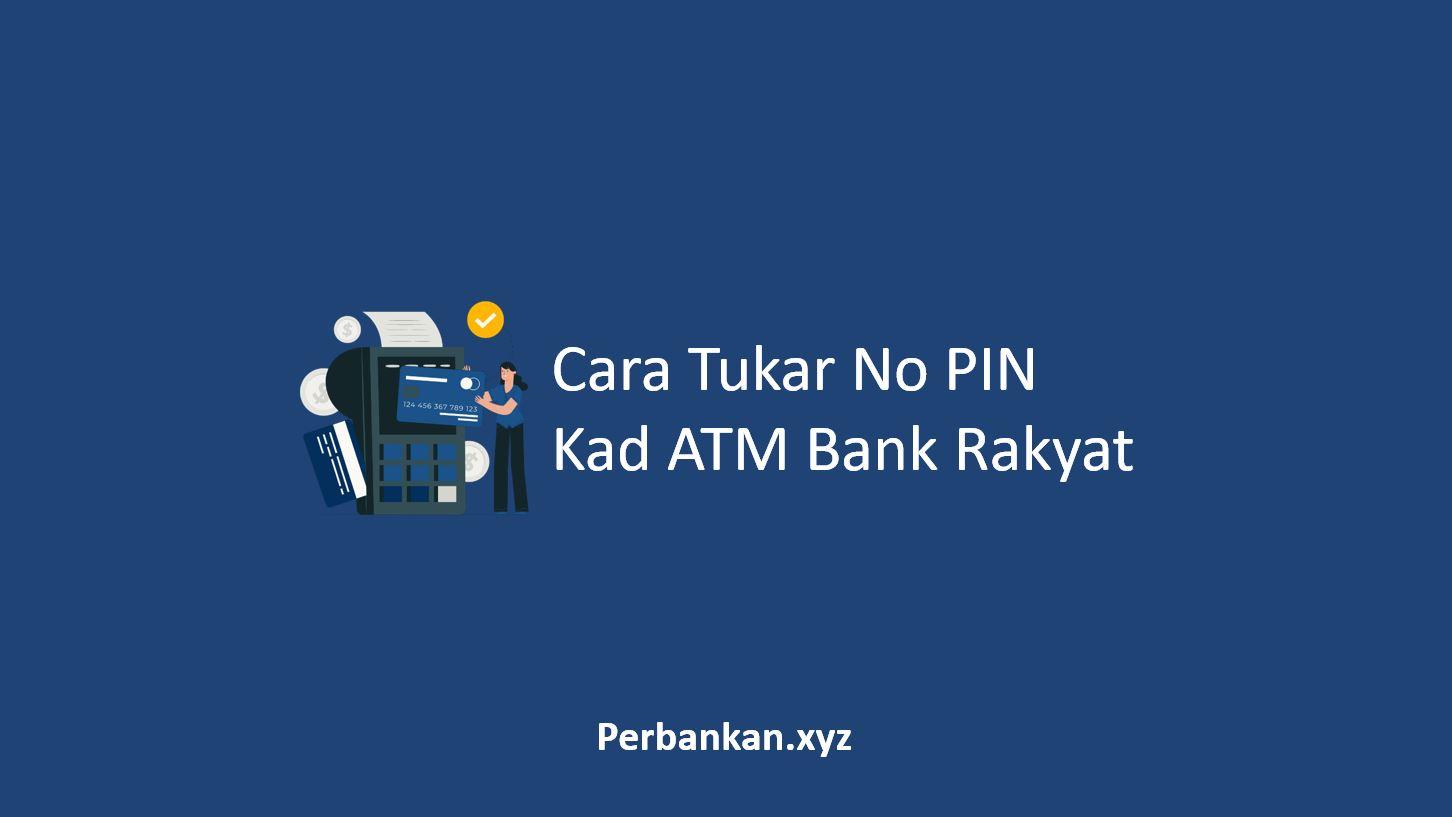 Cara Tukar No PIN Kad ATM Bank Rakyat