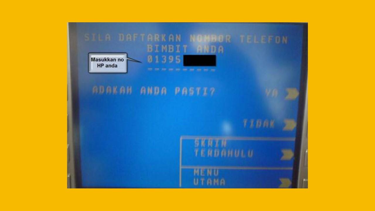 Cara Tukar No Telefon Maybank2u via ATMs