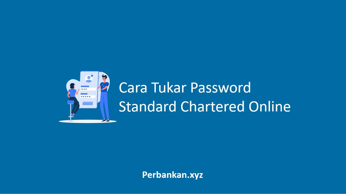 Cara Tukar Password Standard Chartered Online