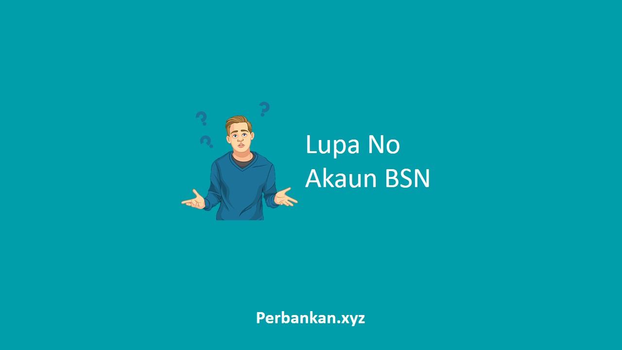 Lupa No Akaun BSN