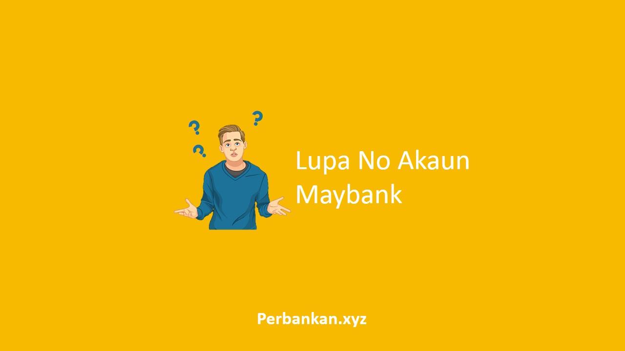 Lupa No Akaun Maybank