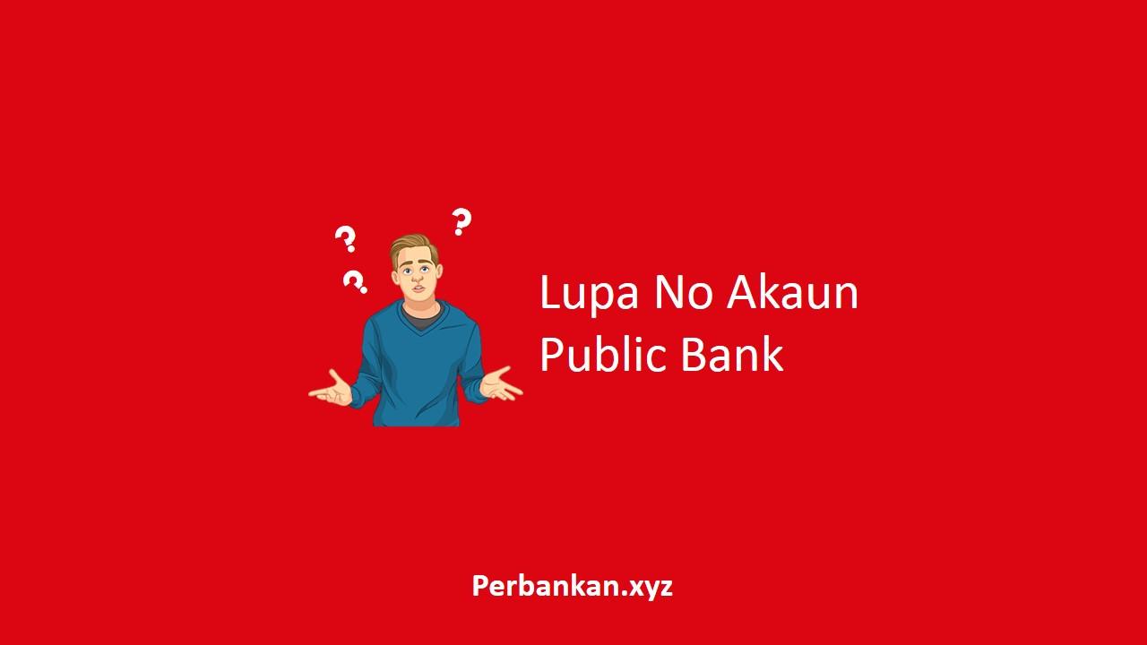 Lupa No Akaun Public Bank