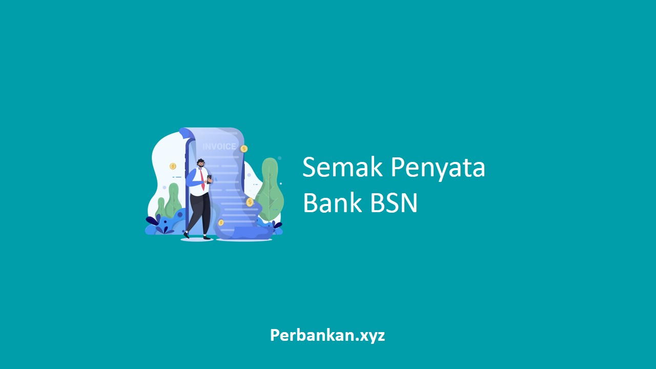 Semak Penyata Bank BSN