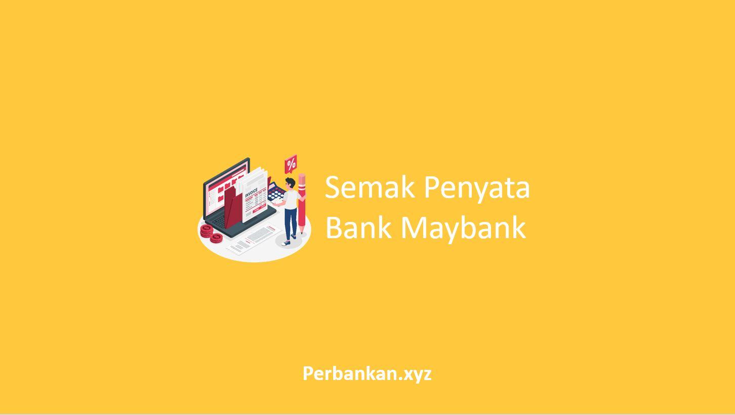 Semak Penyata Bank Maybank